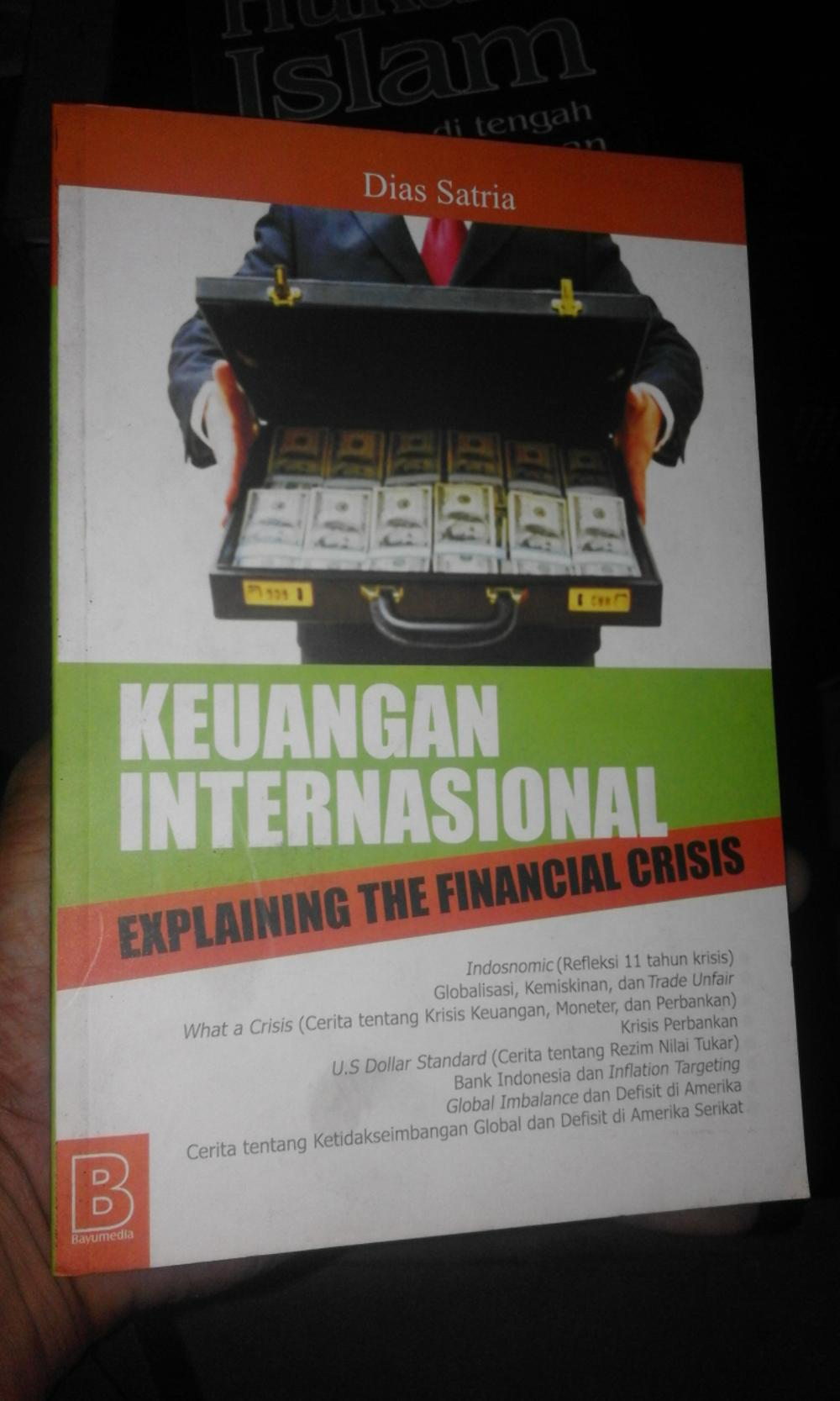 Keuangan Internasional : Explaining The Financial Crisis